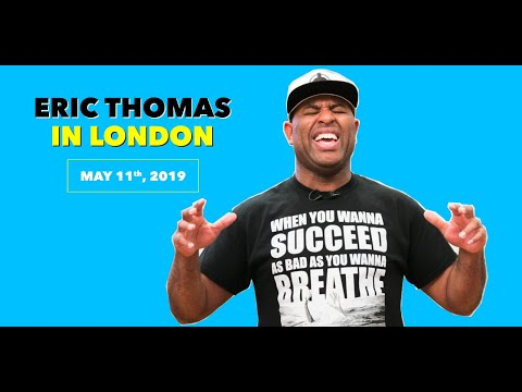 Eric Thomas in London Events May 2019 |Infusion soft ? Keep