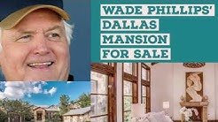 Wade Phillips' Dallas mansion for sale