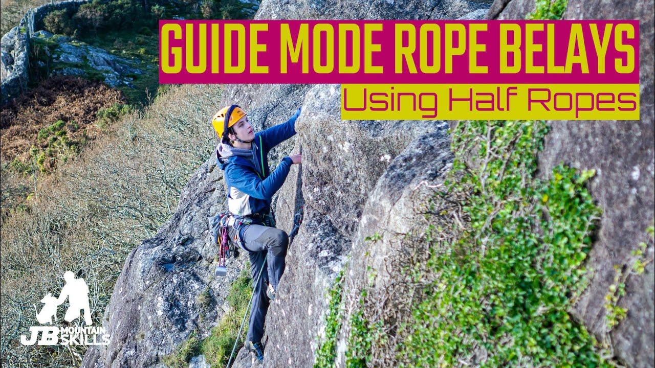 Guide Mode belay setups using Half Ropes