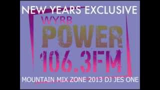 DJ JES ONE NEW YEARS EXCLUSIVE POWER 106 FM MOUNTAIN MIX ZONE - DJ JES ONE 3/4 MIX