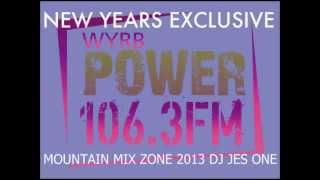 DJ JES ONE NEW YEARS EXCLUSIVE POWER 106 FM MOUNTAIN MIX ZONE - DJ JES ONE 3/4 MIX