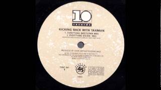 Kicking Back With Taxman - Everything (The Long Mix) [1990]