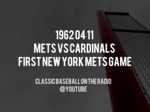 1962 04 11 New York Mets vs St. Louis Cardinals First New York Mets Game Radio Broadcast