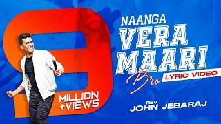Download Naange Vaera Maari Bro | Tamil Christian Song | Pas. John Jebaraj | Levi Ministries MP3 song and Music Video