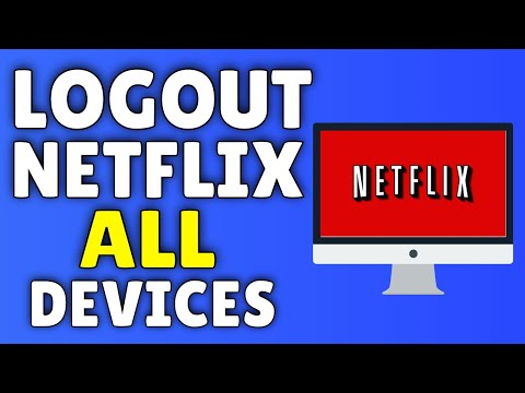 How To LOGOUT Of Netflix  How To Logout Of Netflix On ALL Devices!