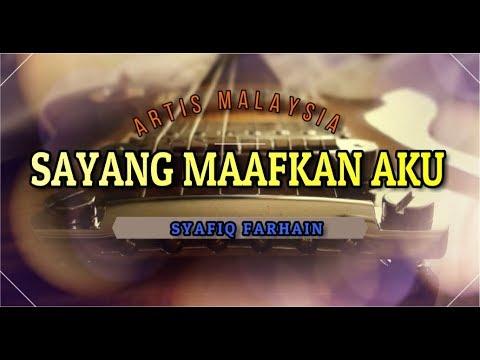 Syafiq Farhain - Sayang Maafkan Aku Lyrics [BooM!!]