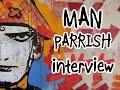 Capture de la vidéo Man Parrish Interview