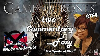 Live Commentary with Foxy: Game of Thrones S7E4