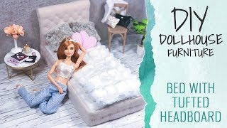 DIY Dollhouse Furniture for Barbie (12 inch Dolls) - Doll Bed with Tufted Headboard