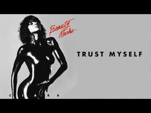 Ciara – Trust Myself