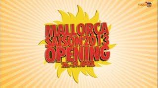 Partyreisen 24 - Mallorca Opening 2013