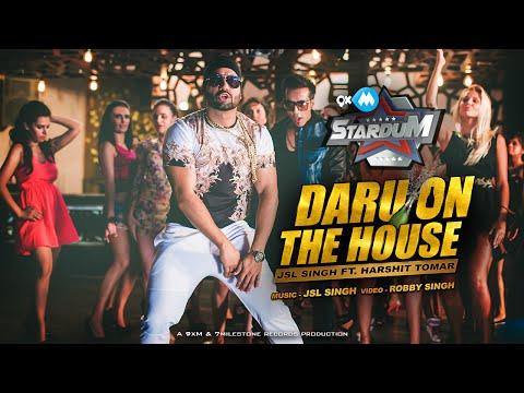 NEW HINDI SONGS 2016 | DARU ON THE HOUSE | JSL SINGH Ft. HARSHIT TOMAR | 9XM STARDUM
