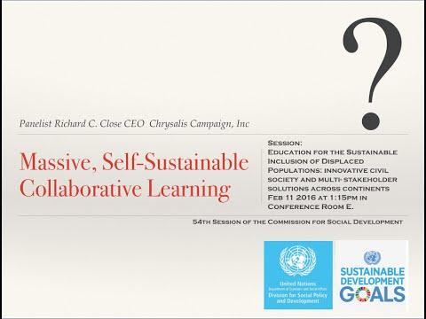 "UNDESA – DSPD CSocD54 Panelist ""Massive, Self-Sustainable Collaborative Learning""  Richard C Close"