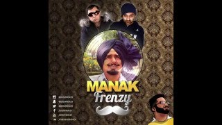 MANAK FRENZY (feat. Kuldip Manak, Tru-Skool & Panjabi MC) | DJ FRENZY | FULL AUDIO