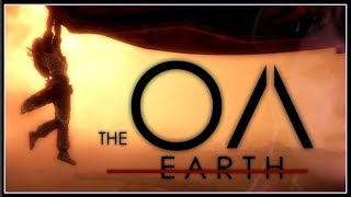 The OA: Earth (Parody/Homage of the Netflix Series)