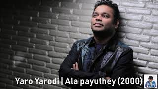 Yaro Yarodi | Alaipayuthey (2000) | A.R. Rahman [HD]