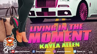 Kayla Allen - In The Moment [Exotic Moment Riddim] Audio Visualizer