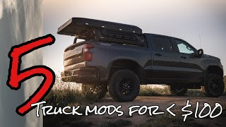 5 Truck Modifications for less than $100!