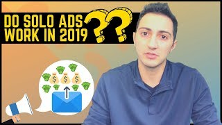 Solo Ads in 2019 & How to Profit From Them