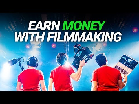 5 TIPS to MAKE MONEY as a FILMMAKER (for everyone)