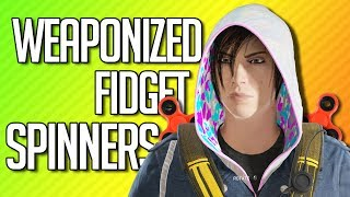 WEAPONIZED FIDGET SPINNERS | Rainbow Six Siege