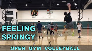 FEELING SPRINGY - Open Gym Volleyball Highlights (3/22/18) part 1