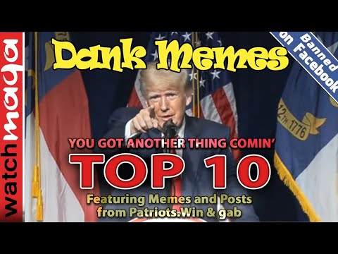 TOP 10 MEMES You Got Another Thing Comin'