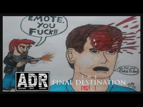 """Another Dead Reviews- """"The Final Destination (Part 1)"""""""