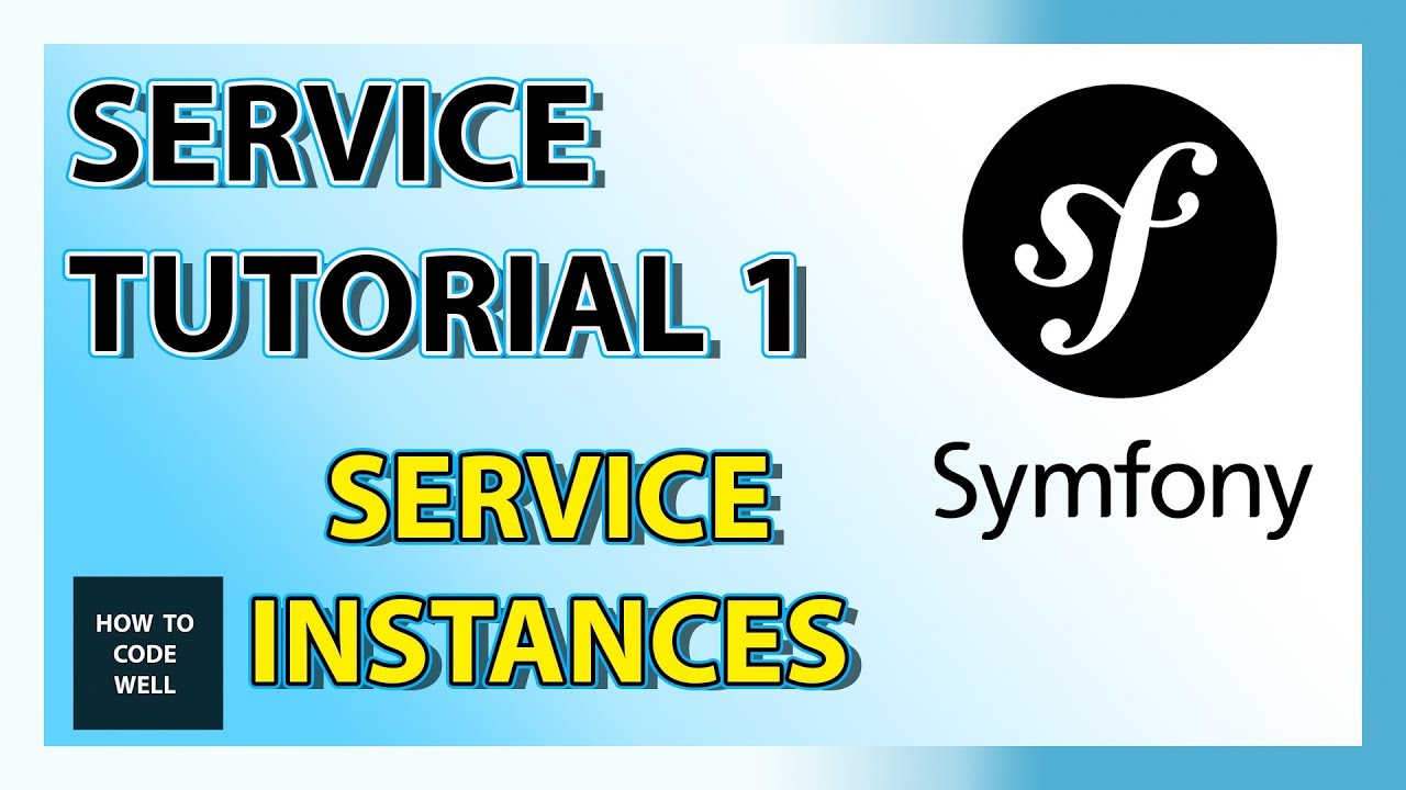 Symfony Tutorial Container Service 1 - Service Instances