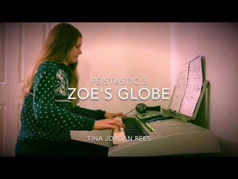 Tina Jordan Rees  Féistastic 3: Zoe's Globe Reel