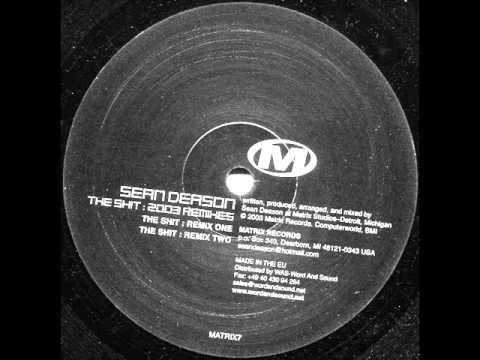 Sean Deason - The Shit (Remix One)