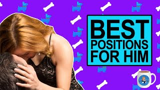 The Best Positions for Him - Coffee with Alice