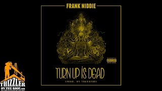 frank-niddie-turn-up-is-dead-audio