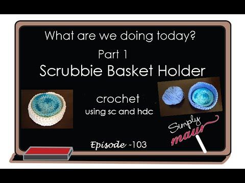 Tutorial Spa Basket Beginner Crochet  Part 1