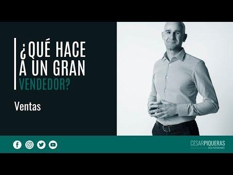 ¿Qué Hace A Un Gran Vendedor? | Ventas | César Piqueras