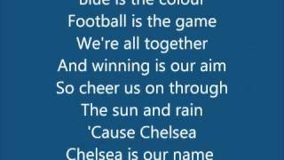 Chelsea FC (Anthem Song) - Blue Is The Colour (With Lyrics) bY b0Ld