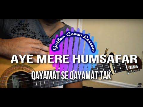 Aye Mere Humsafar | Qayamat Se Qayamat Tak | Guitar Cover Lesson