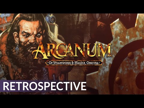 Arcanum: Of Steamworks and Magick Obscura Retrospective | A History of Isometric CRPGs (Episode 7)
