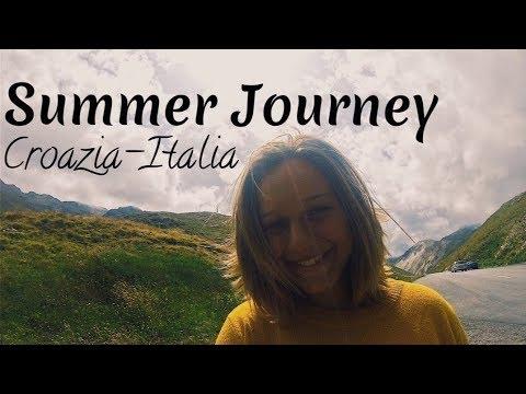 Summer Journey (Part 1) Croazia-Italia ★