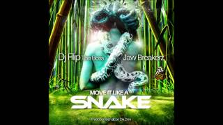 "Dj Flip Tha Boss ft Jaw Breakerz "" Snake "" Bouyon 2014"
