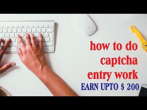 Top 10 Online Captcha Jobs 2019 - Captcha Earn Money $1000/M