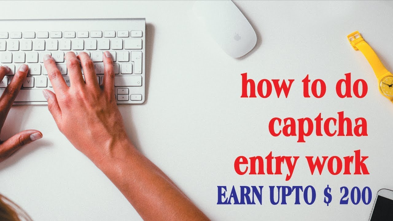 Top 10 Online Captcha Jobs 2019 - Captcha Earn Money $1000/M