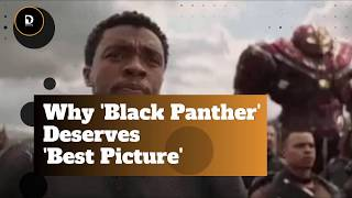 Why Black Panther Deserves Best Picture | Demand Africa
