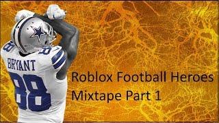 Roblox Football Heroes Mixtape: Partie 1