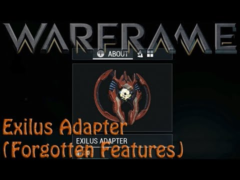 Warframe - Exilus Adapter (Forgotten Feature)