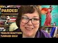 Trailer Reaction Tumhari Sulu | Vidya Balan | on Pardesi