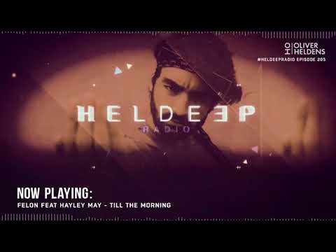 Oliver Heldens - Heldeep Radio #205