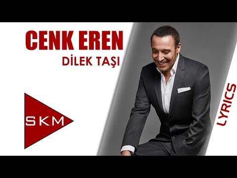 Cenk Eren - Dilek Taşı (Official Lyrics Video)