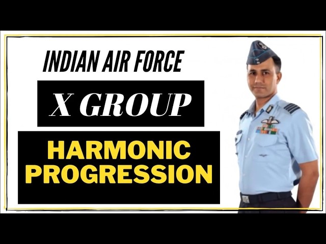 Series and Sequence- Harmonic Progression Part 3 | X Group Airforce | Defence Taiyari