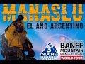Manaslu 8163, el año argentino (BANFF Version)